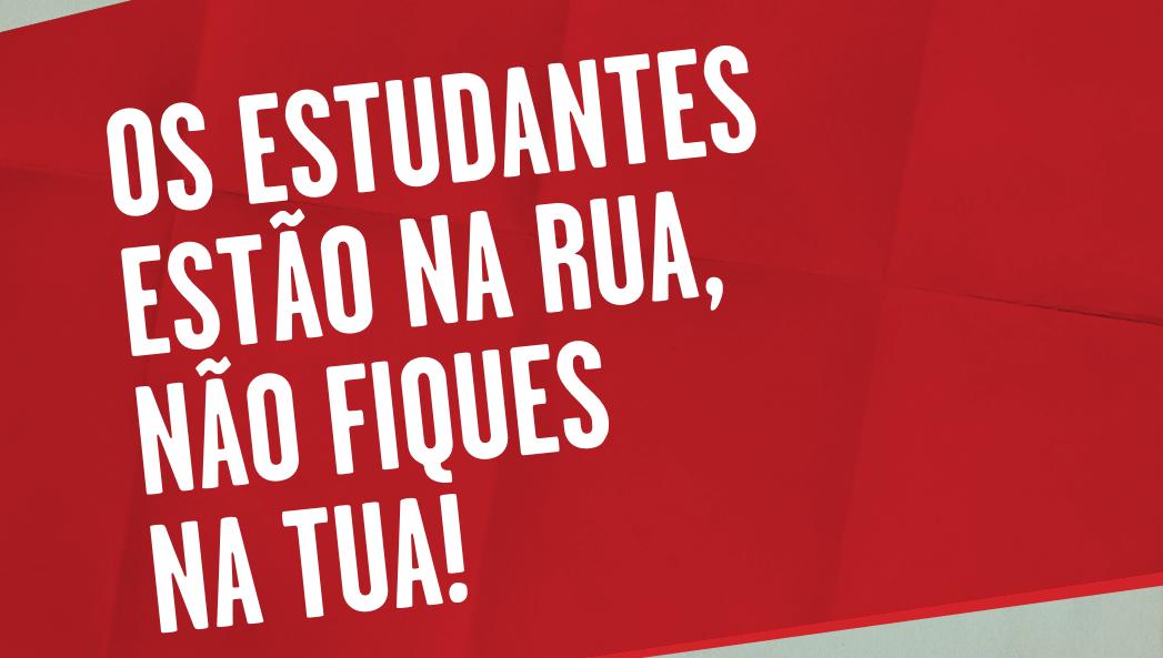 Imagem com texto Os estudantes estão na rua, não fique na tua!