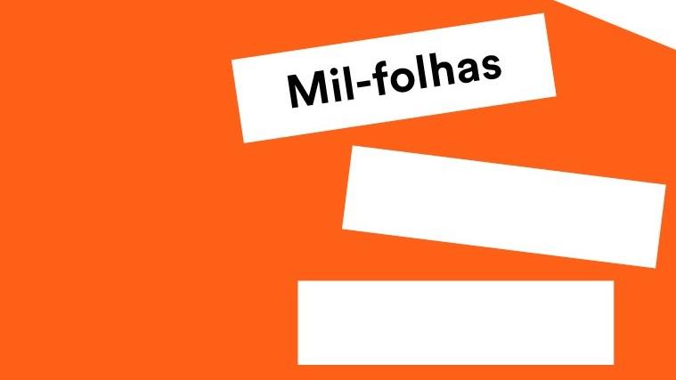 Quatro retângulos brancos, em cima de um fundo laranja. Um deles tem escrito a a letra preta: mil-folhas